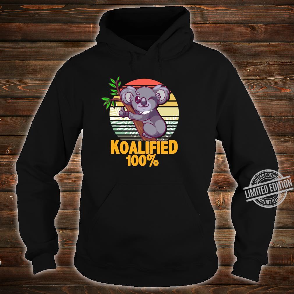 100% Koalafied Koala Shirt hoodie