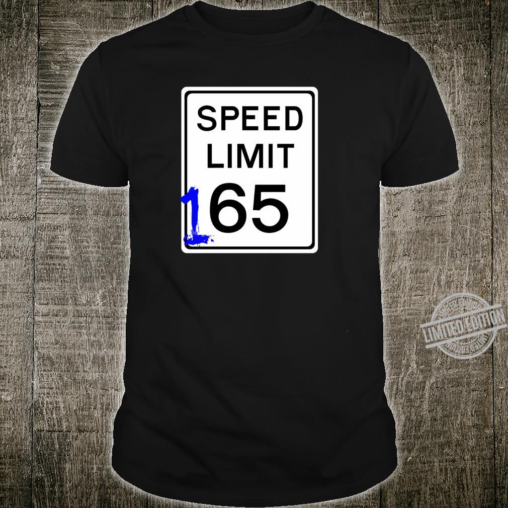 165 mph sign design cool and Street Racing Shirt