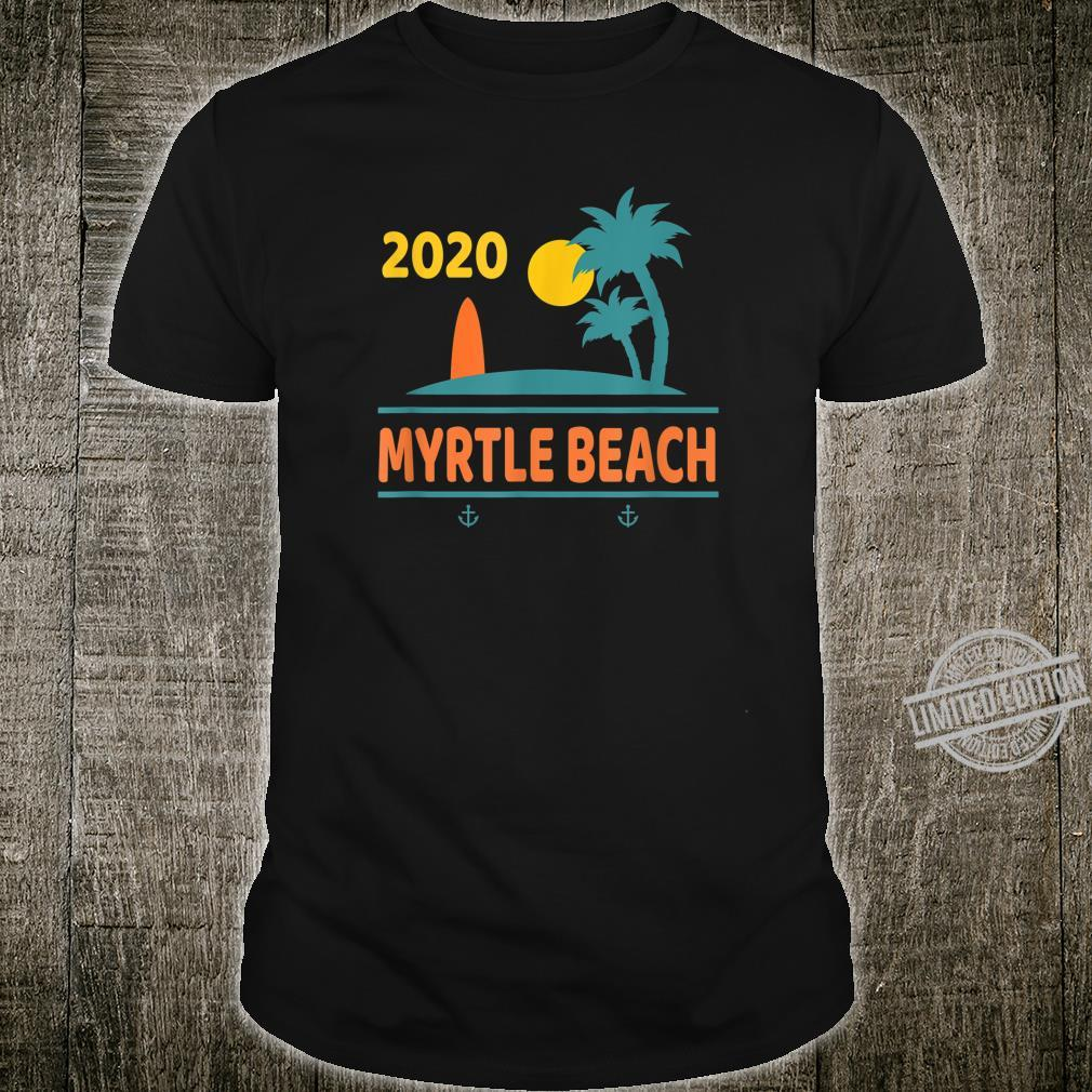 2020 Myrtle Beach Vacation South Carolina Family Trip Shirt