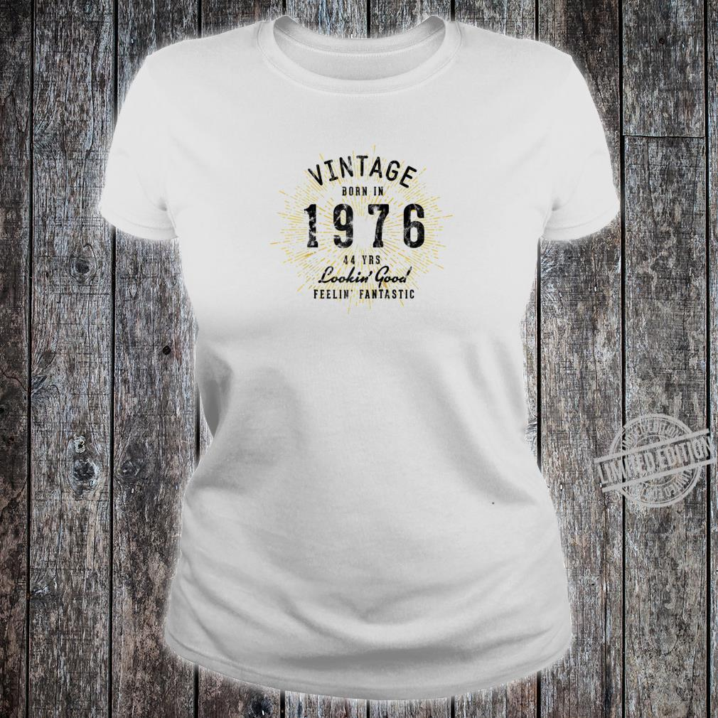 44th Birthday Present Born in 1976 Shirt ladies tee