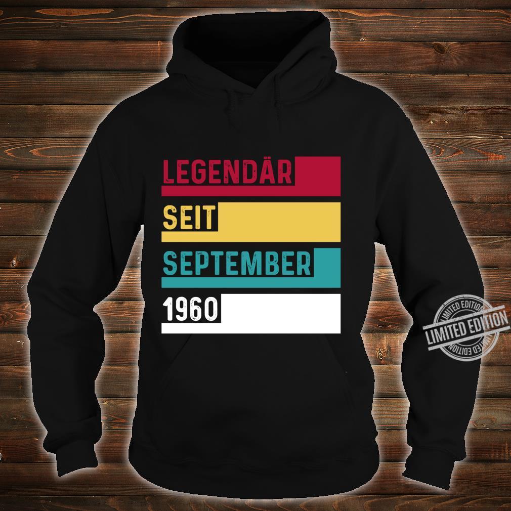 60 Geburtstag Legendär Seit September 1960 Geschenk Langarmshirt Shirt hoodie