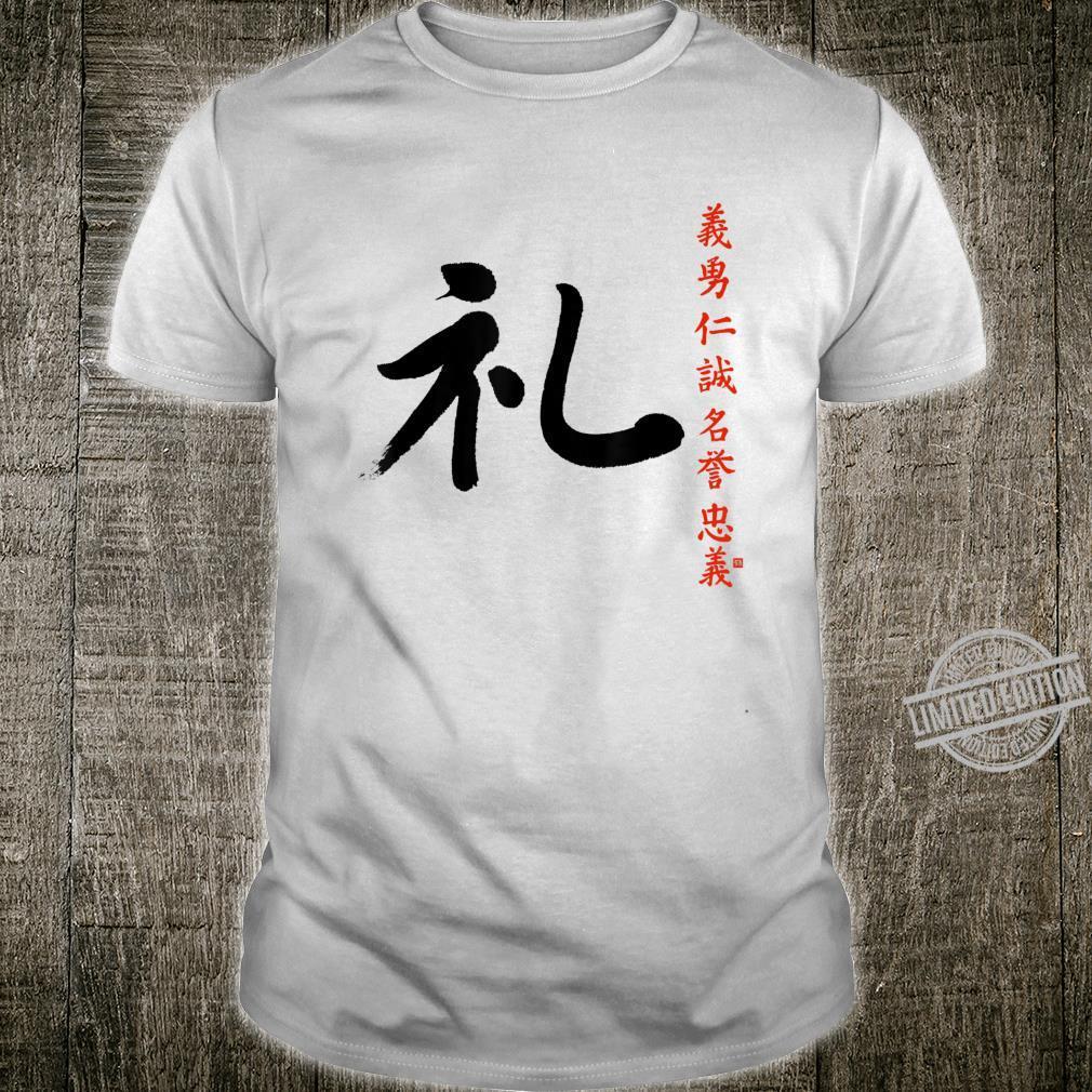 7 Tugenden Samurai Höflichkeit Rei Kanji Bushido Ehrenkodex Shirt
