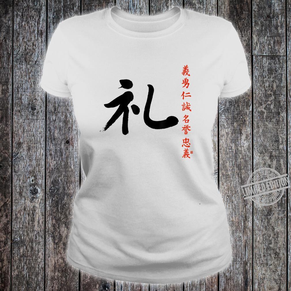 7 Tugenden Samurai Höflichkeit Rei Kanji Bushido Ehrenkodex Shirt ladies tee