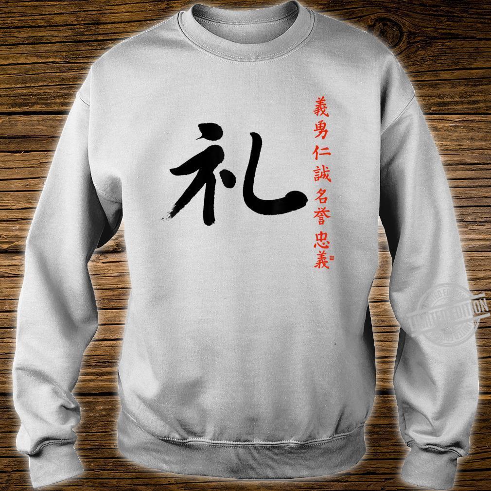 7 Tugenden Samurai Höflichkeit Rei Kanji Bushido Ehrenkodex Shirt sweater