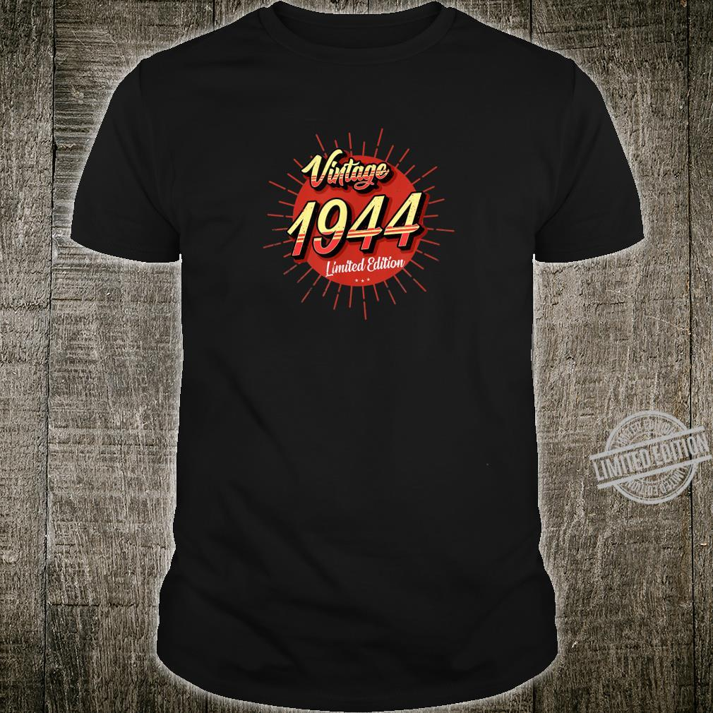 76th Birthday Idea Vintage 1944 Limited Edition Shirt