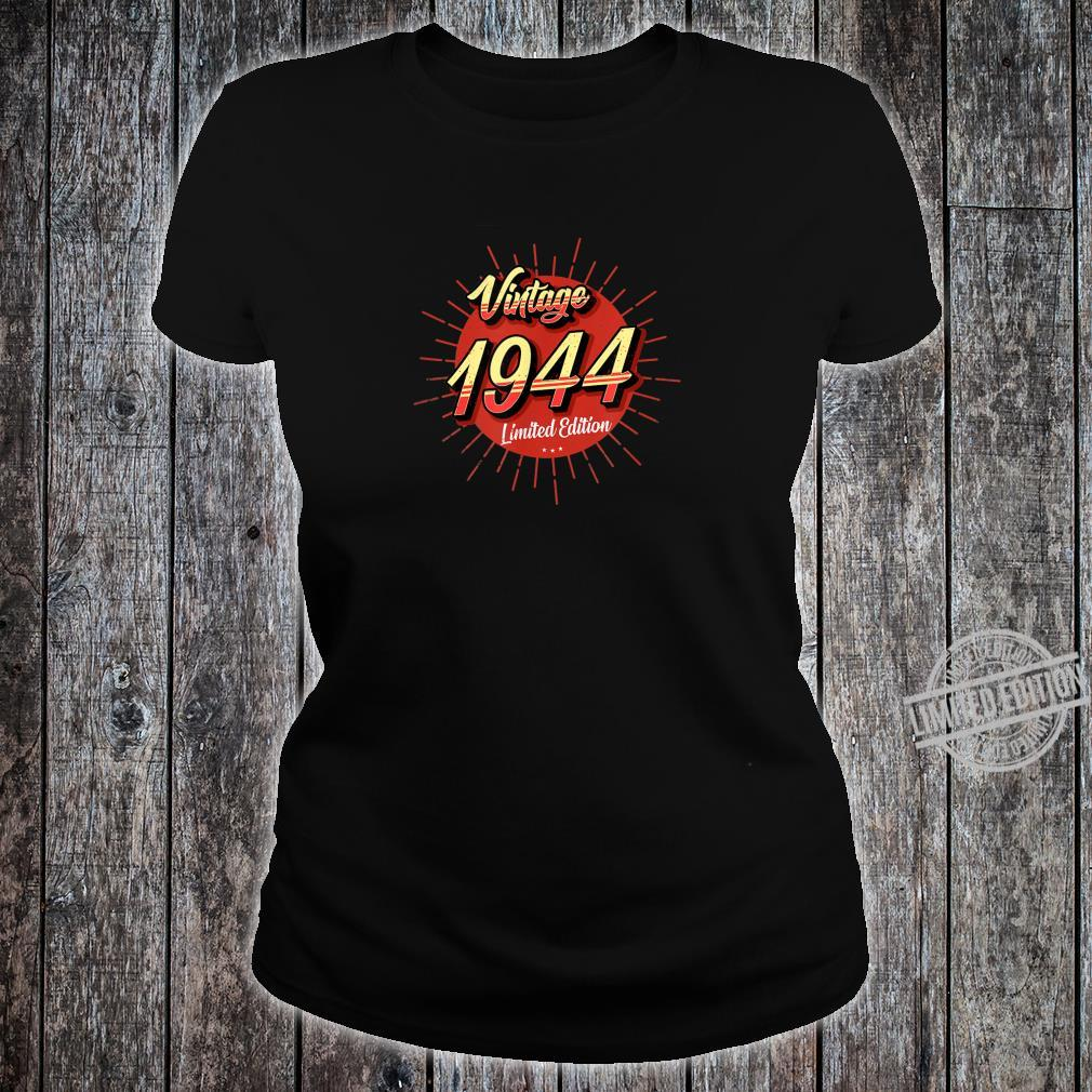 76th Birthday Idea Vintage 1944 Limited Edition Shirt ladies tee