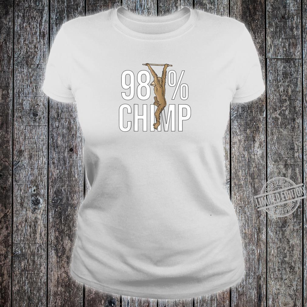 98% CHIMP Evolution Theory Design Great Science Idea Shirt ladies tee