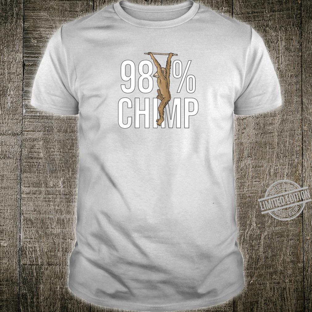 98% CHIMP Evolution Theory Design Great Science Idea Shirt