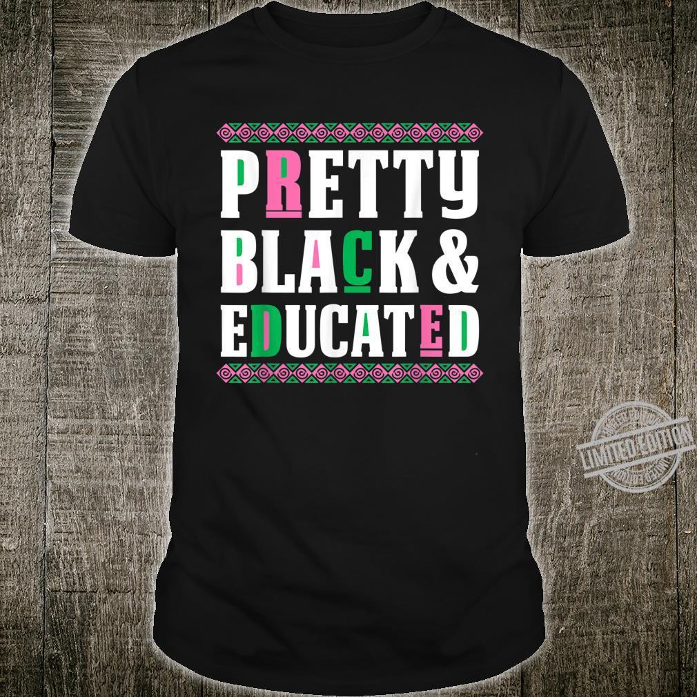 AKA Sorority Shirt Pretty Black and Educated Shirt