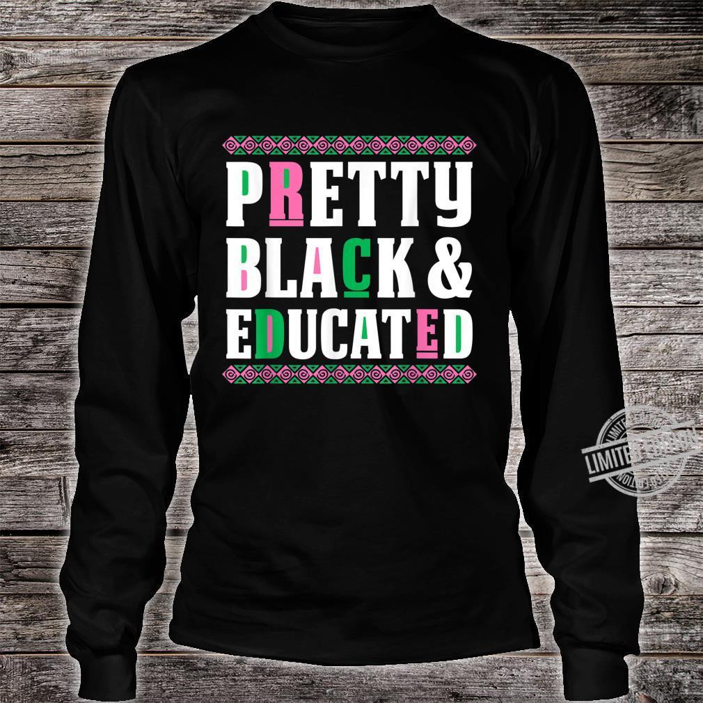 AKA Sorority Shirt Pretty Black and Educated Shirt long sleeved