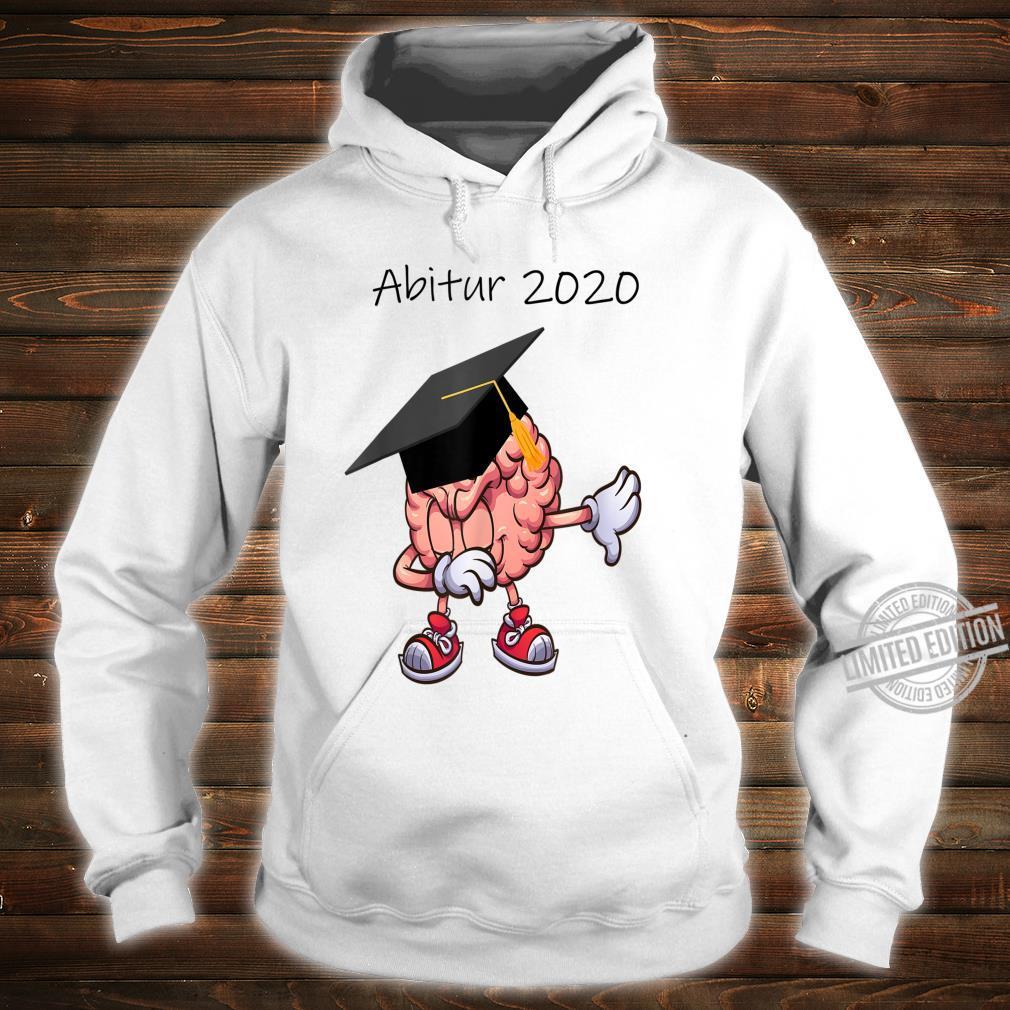 Abitur 2020 Abi Abiturient Dabbing Gehirn Lustig Geschenk Shirt hoodie