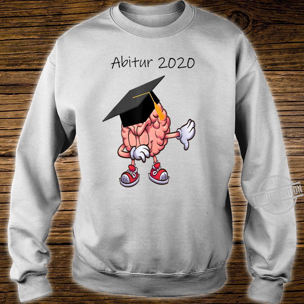 Abitur 2020 Abi Abiturient Dabbing Gehirn Lustig Geschenk Shirt sweater