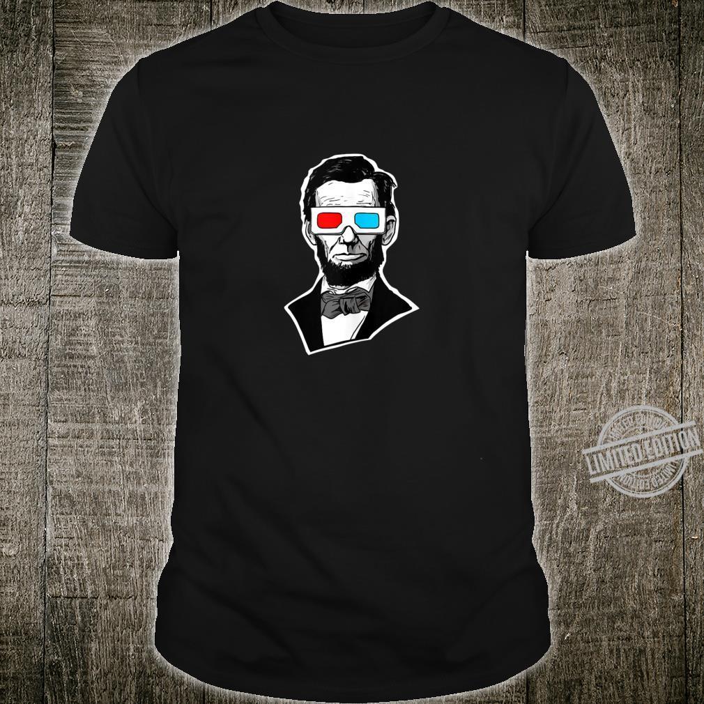 Abraham Lincoln 3D Glasses Abe Lincoln 3D Glasses Shirt