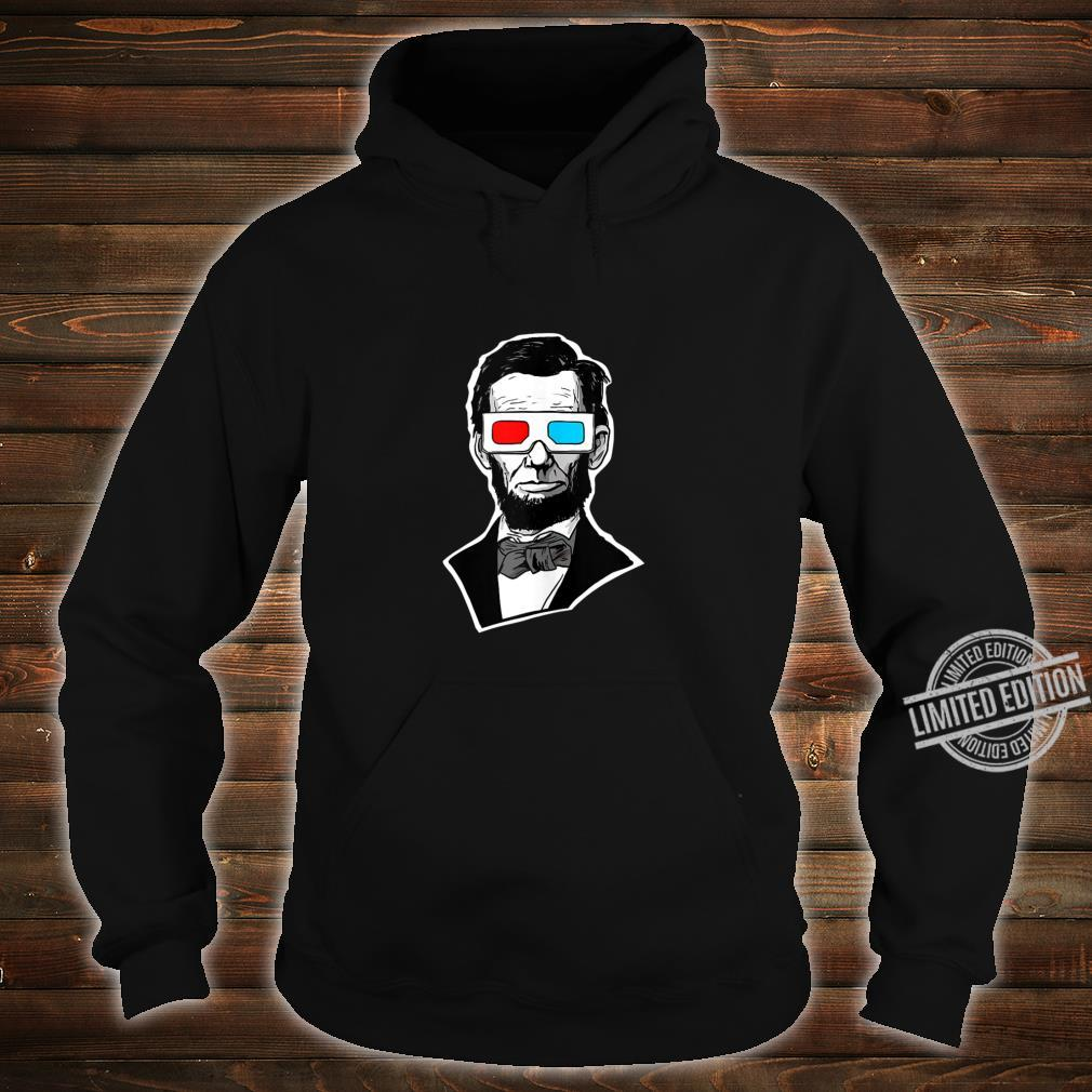Abraham Lincoln 3D Glasses Abe Lincoln 3D Glasses Shirt hoodie