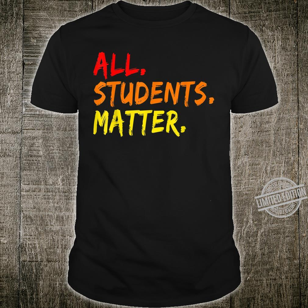All Students Matter black history month teacher and students Shirt