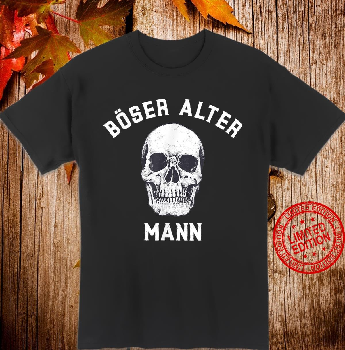 Alt Totenkopf Opa Vater Großvater Böser alter Mann Shirt