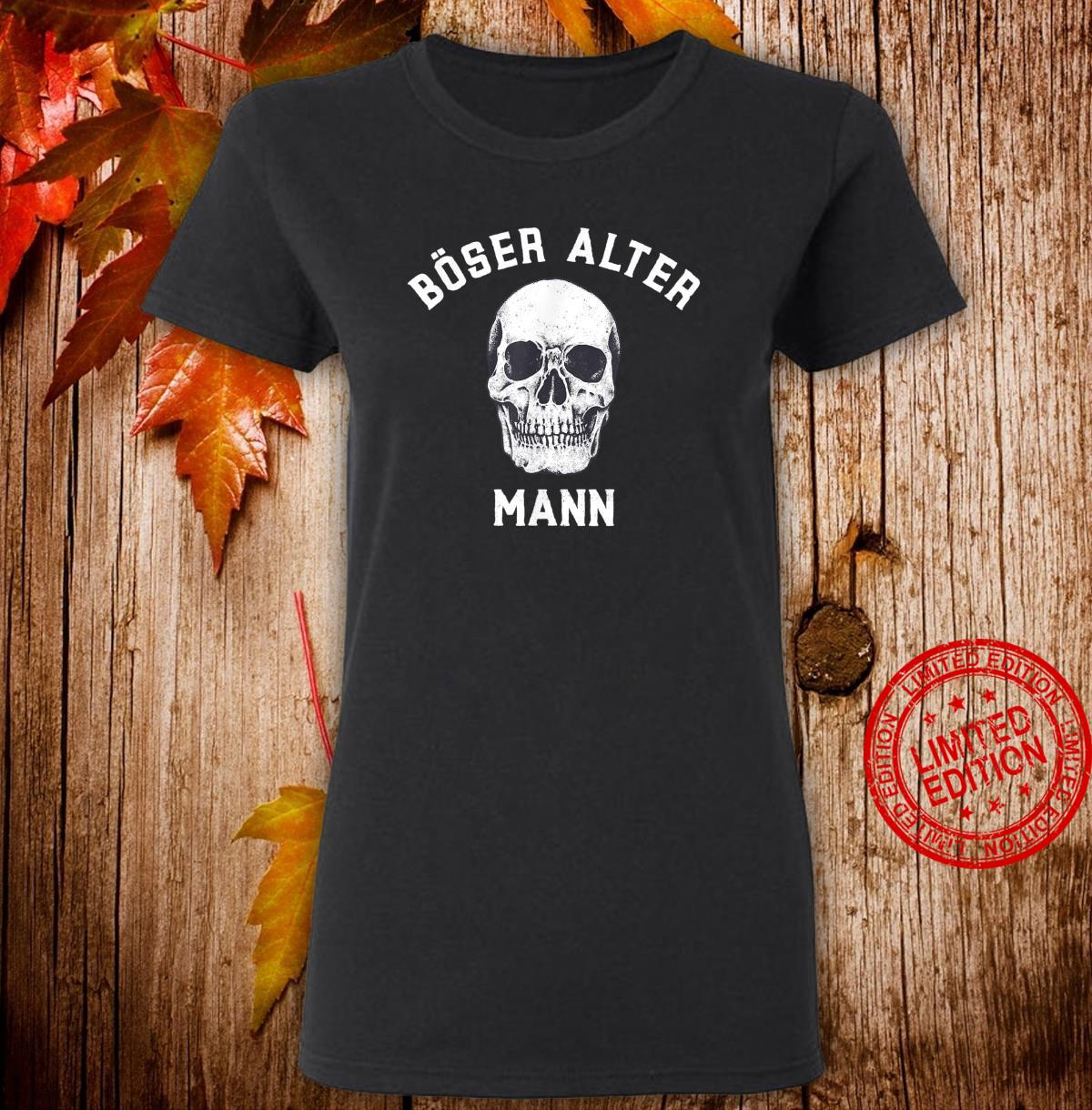 Alt Totenkopf Opa Vater Großvater Böser alter Mann Shirt ladies tee