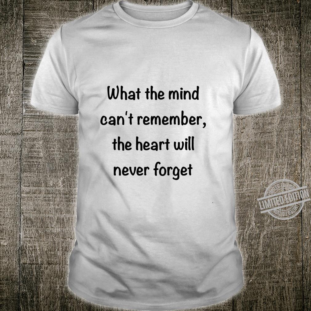 Alzheimer's Awareness Never Forget Shirt