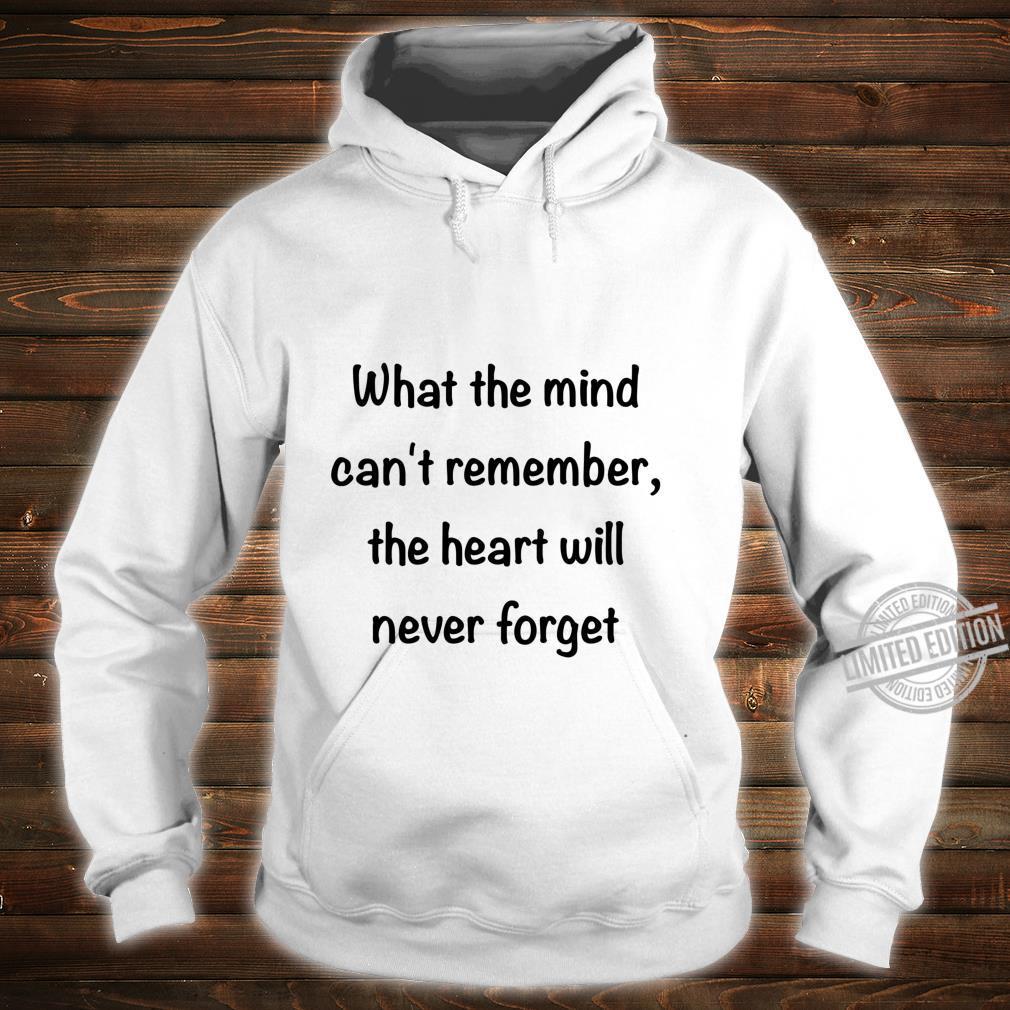Alzheimer's Awareness Never Forget Shirt hoodie