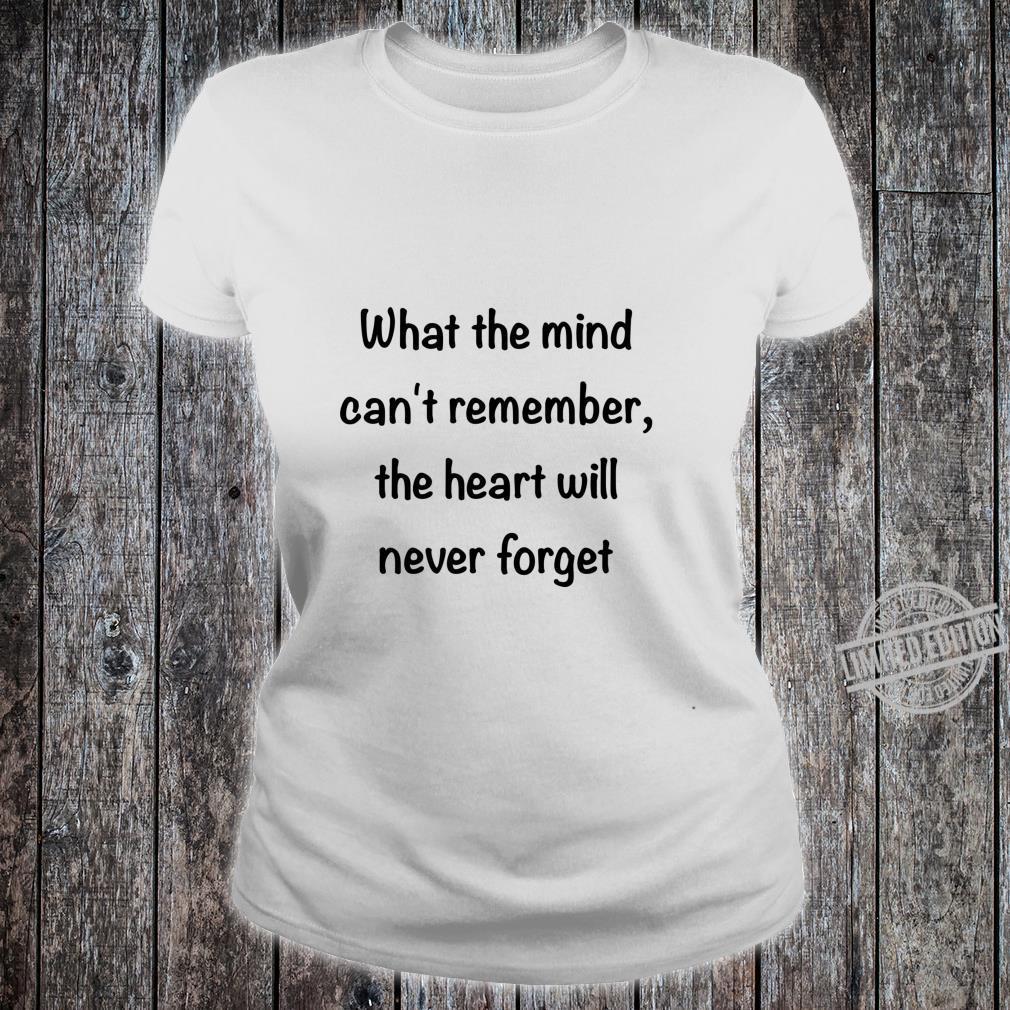 Alzheimer's Awareness Never Forget Shirt ladies tee
