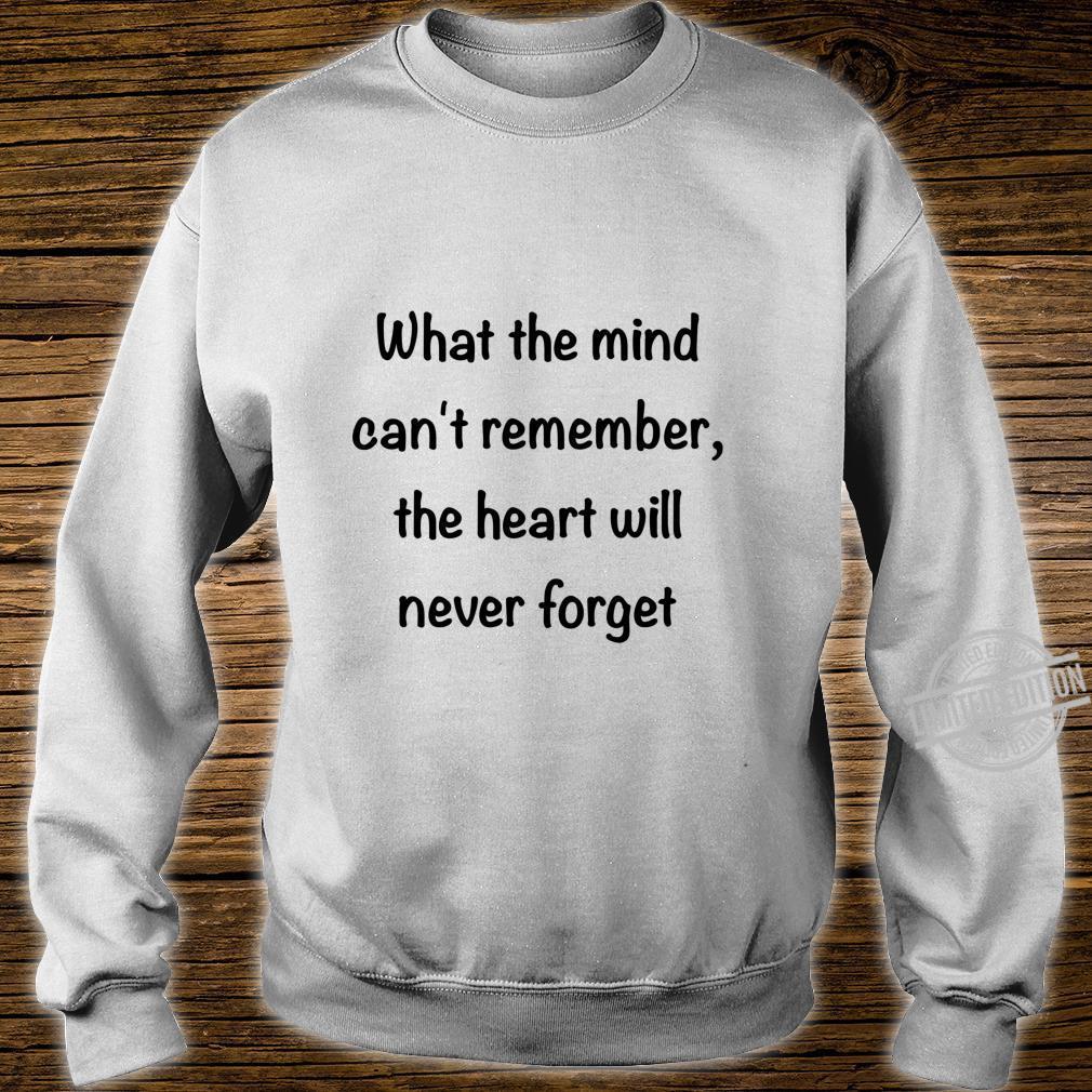 Alzheimer's Awareness Never Forget Shirt sweater