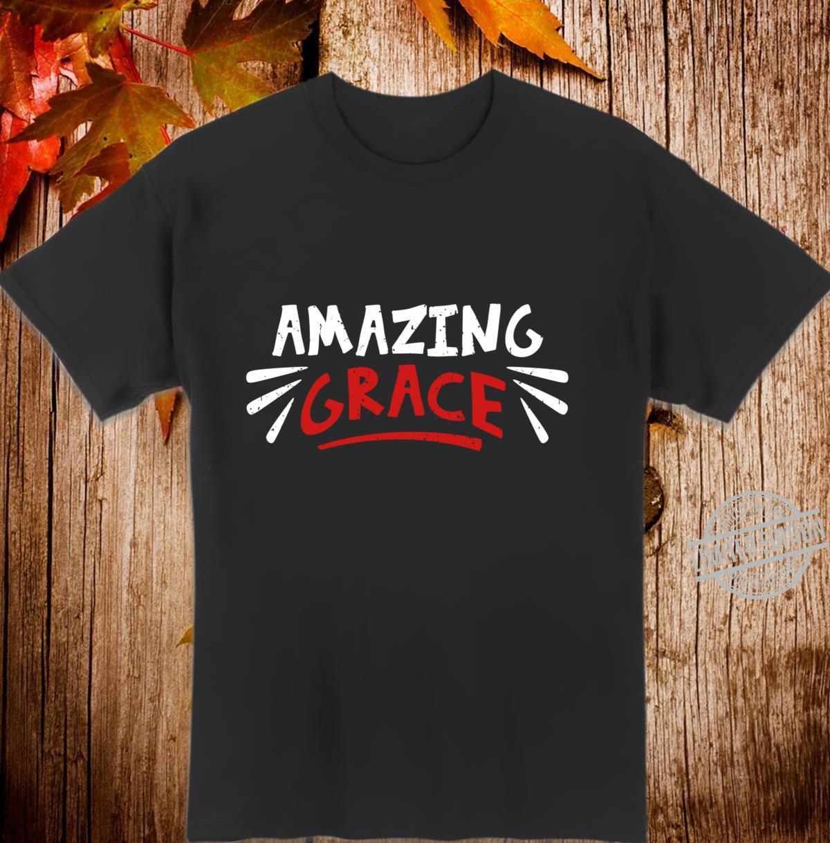 Amazing Grace Christian Shirt