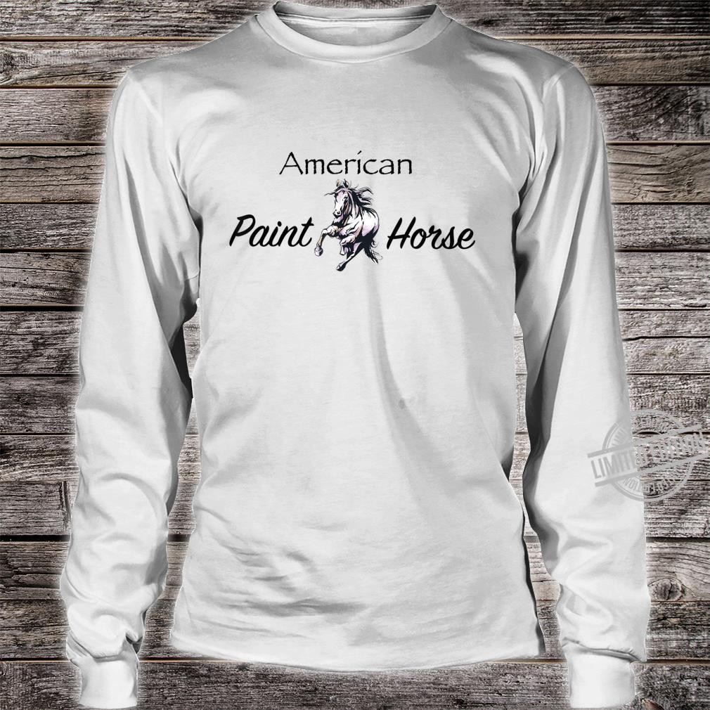 American Paint Horse Westernreiten Geschenk Shirt long sleeved