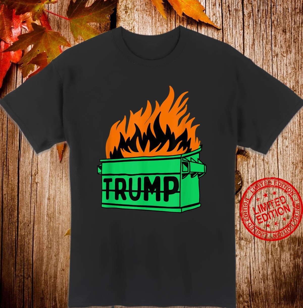 Anti Trump Dumpster Fire Meme Shirt