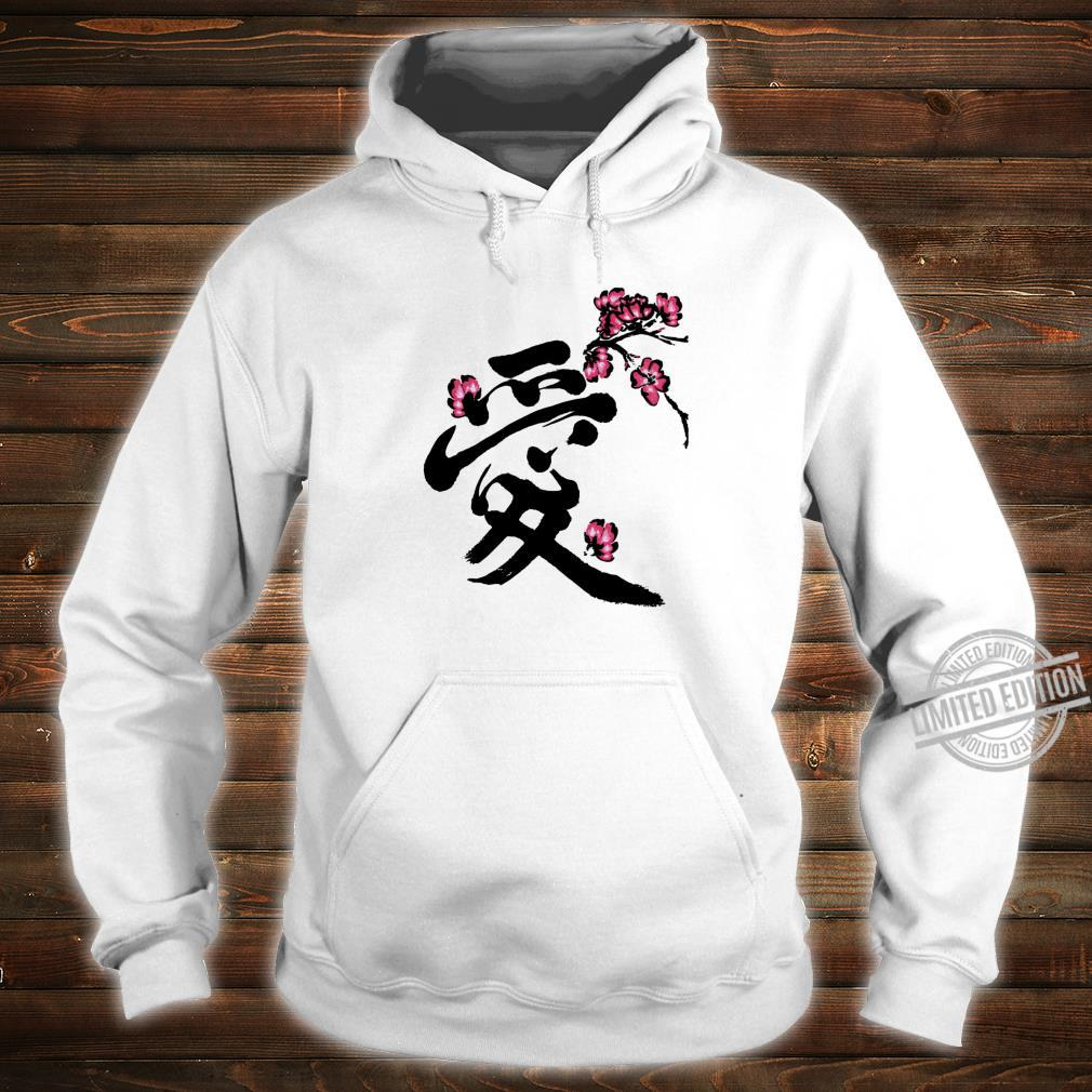 Artistic Japanese Love Kanji Graceful Sakura Cherry Blossom Shirt hoodie