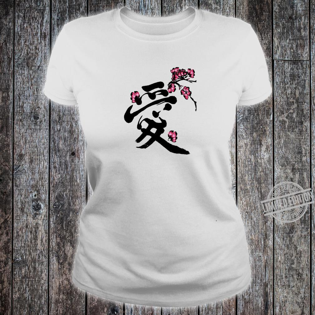 Artistic Japanese Love Kanji Graceful Sakura Cherry Blossom Shirt ladies tee