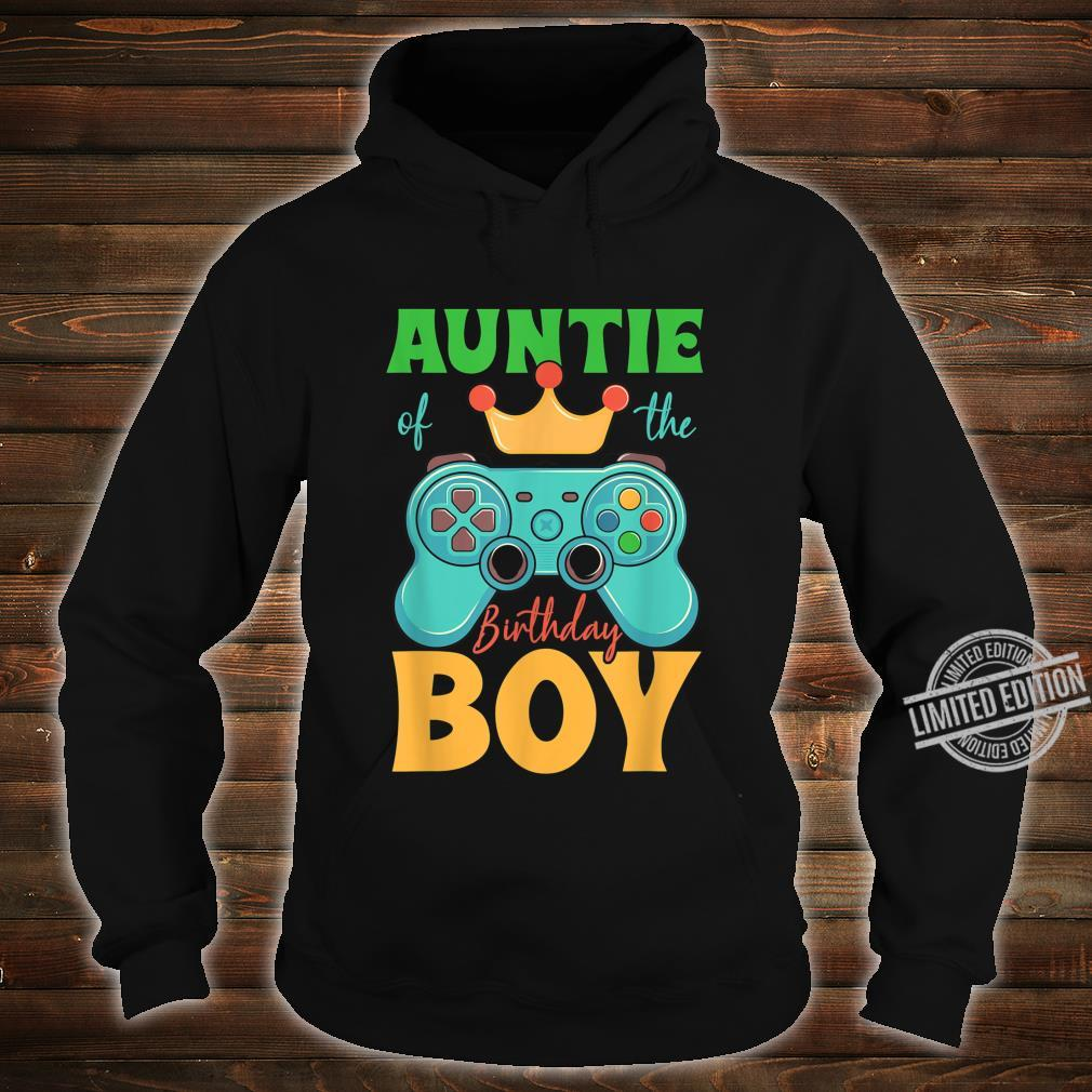 Auntie of the Birthday Boy Matching Video Gamer Bday Party Shirt hoodie