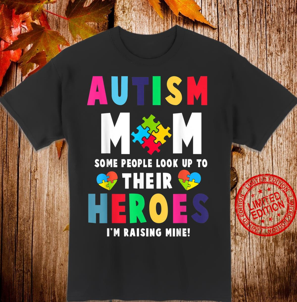 Autism Mom My Son is Hero Autism Awareness Costume Mom Shirt