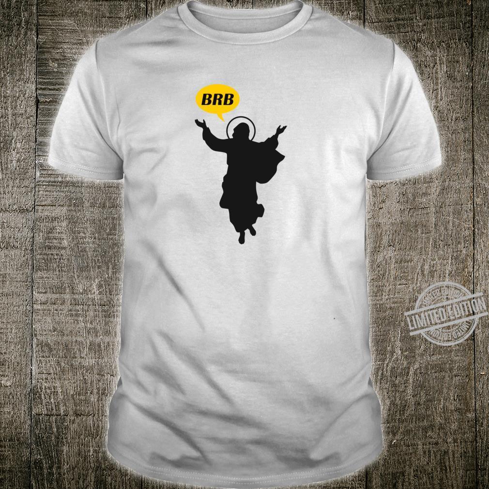 BRB Jesus Lustige christliche oder katholische Ostersonntags Shirt