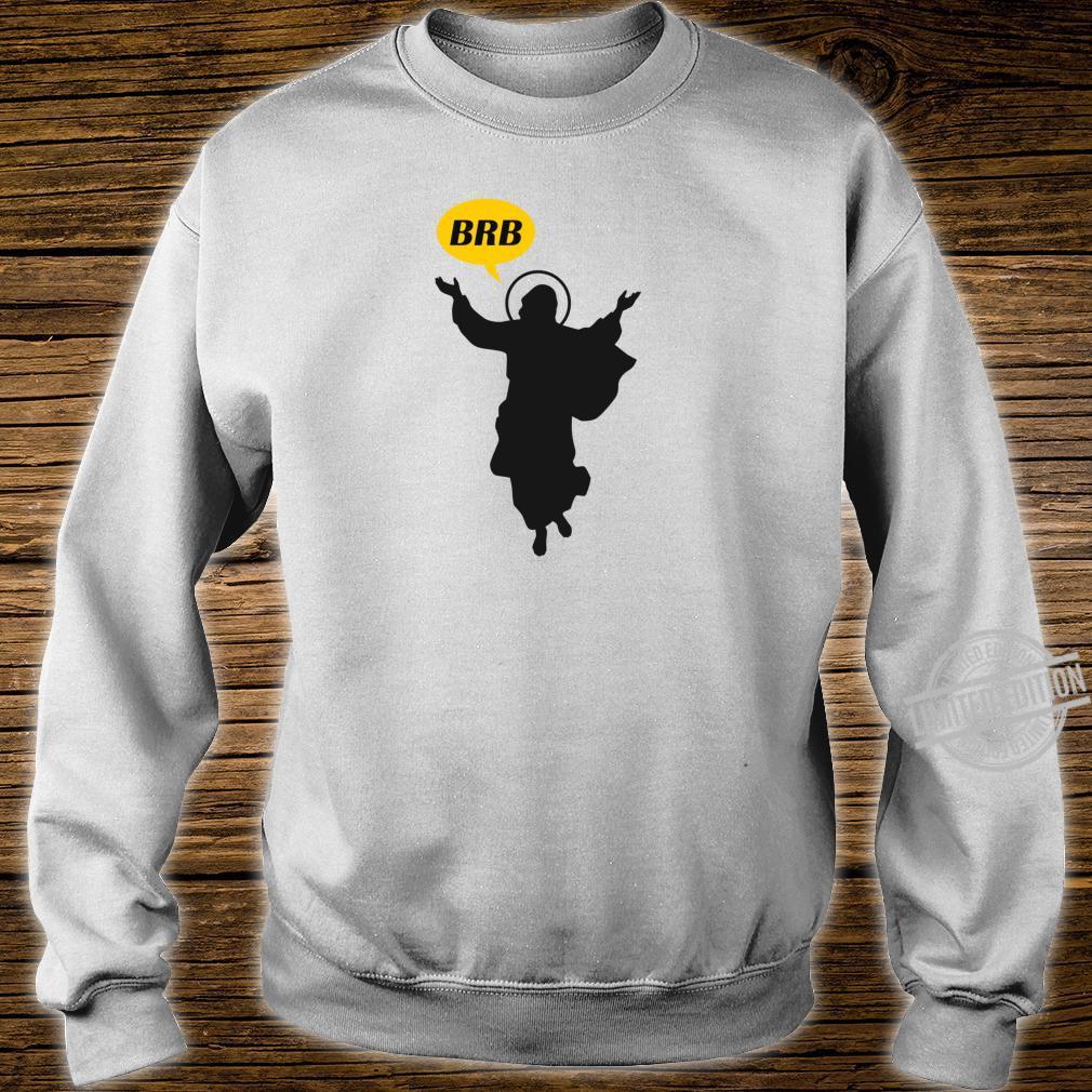 BRB Jesus Lustige christliche oder katholische Ostersonntags Shirt sweater