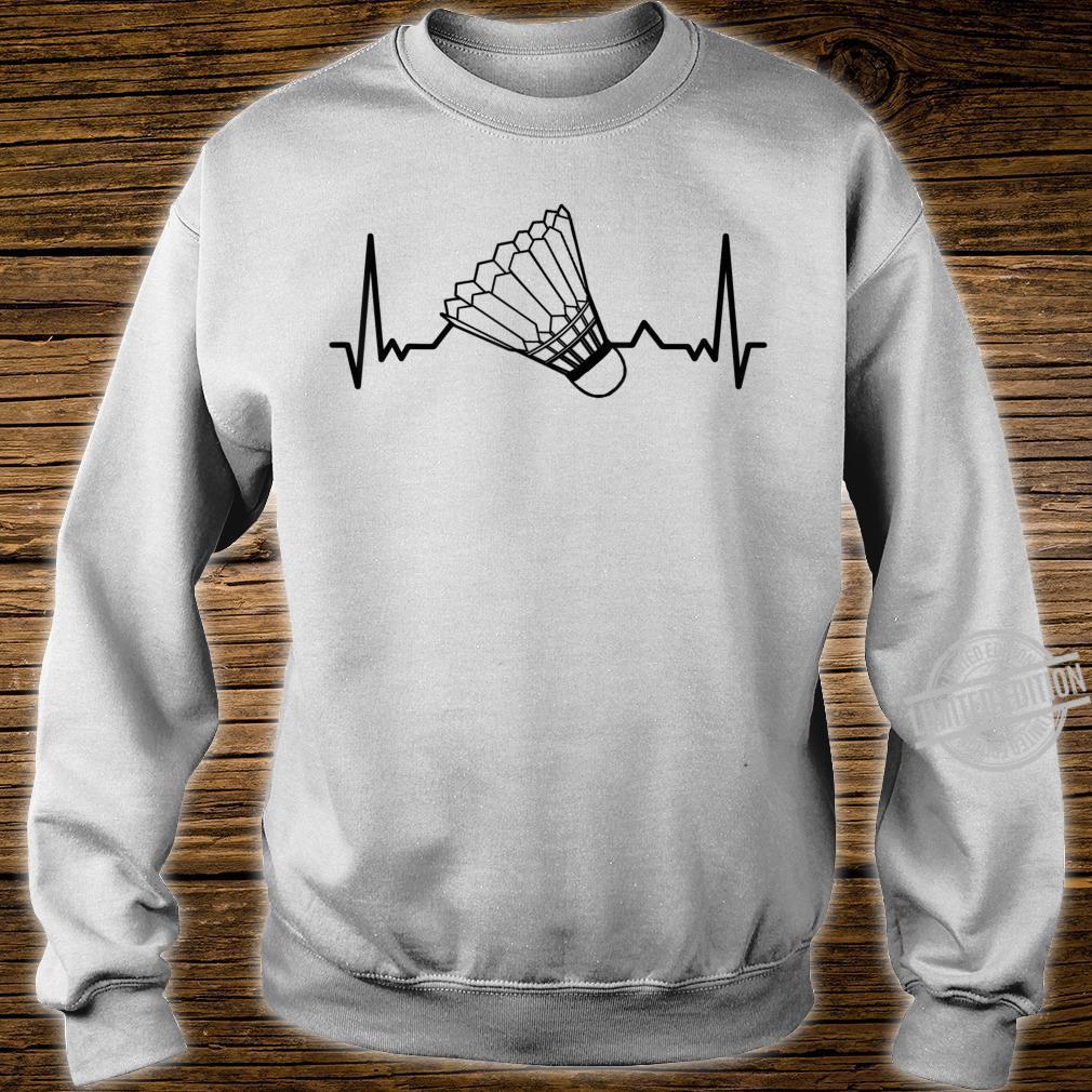 Badminton Shuttlecock court game sport Heartbeat BADMINTON Shirt sweater