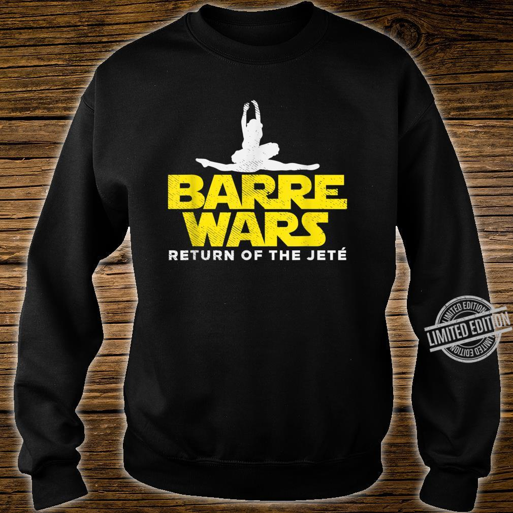 Barre Wars Return Of The Jeté Ballerina Ballet Tänzerin Shirt sweater