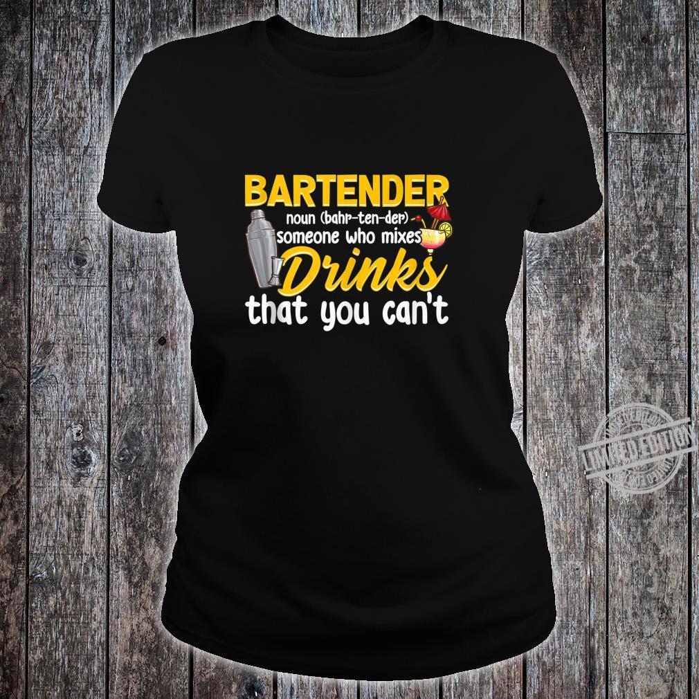 Bartender Definition Mixologist Bartending Bartending Shirt ladies tee