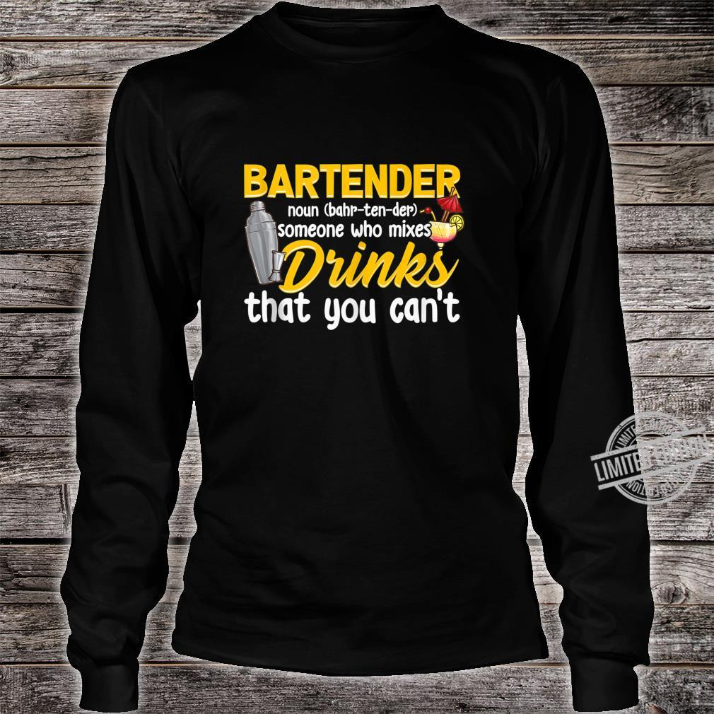 Bartender Definition Mixologist Bartending Bartending Shirt long sleeved