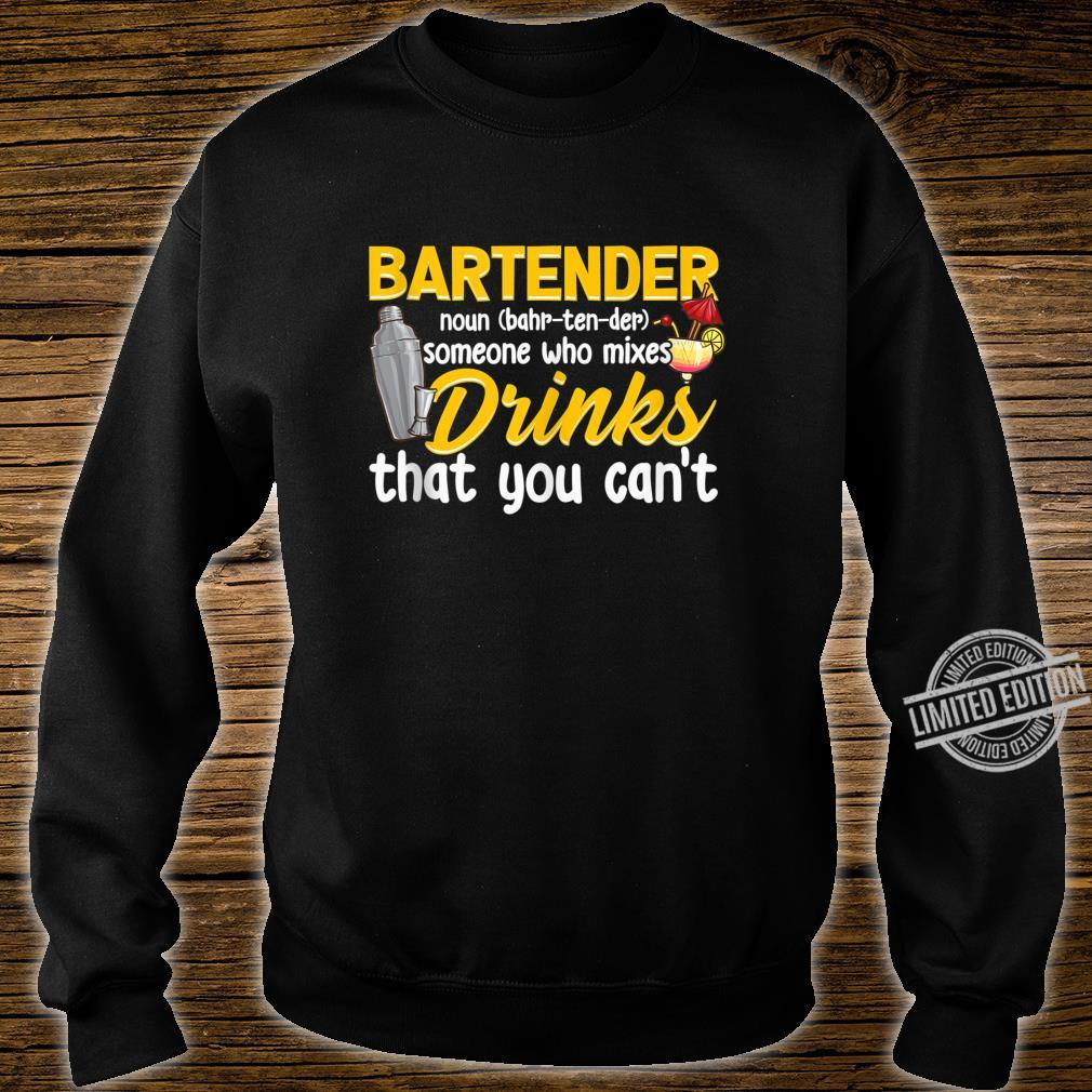 Bartender Definition Mixologist Bartending Bartending Shirt sweater