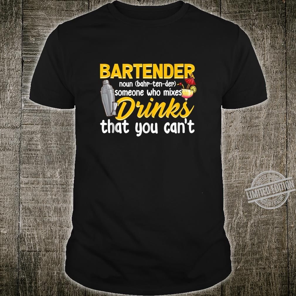Bartender Definition Mixologist Bartending Bartending Shirt