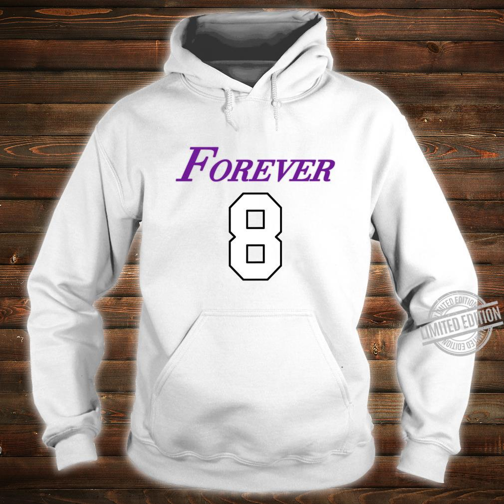 Basketball Game Player Number 8 and 24 Sports Legend Forever Shirt hoodie