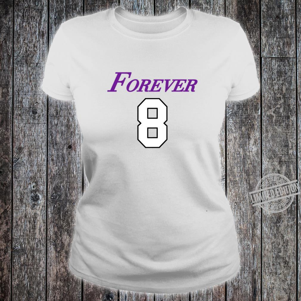 Basketball Game Player Number 8 and 24 Sports Legend Forever Shirt ladies tee