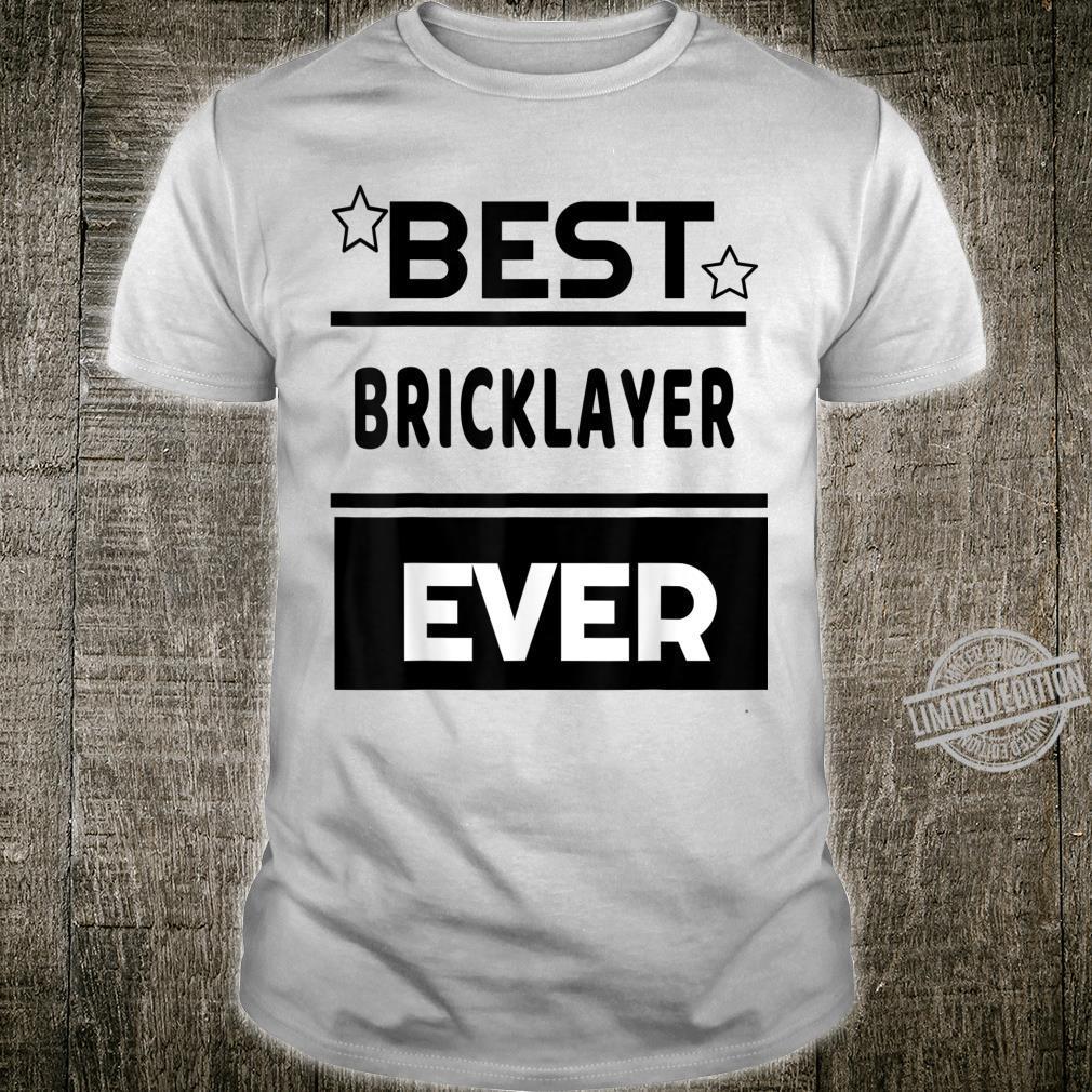 Best Bricklayer Ever winning award Shirt