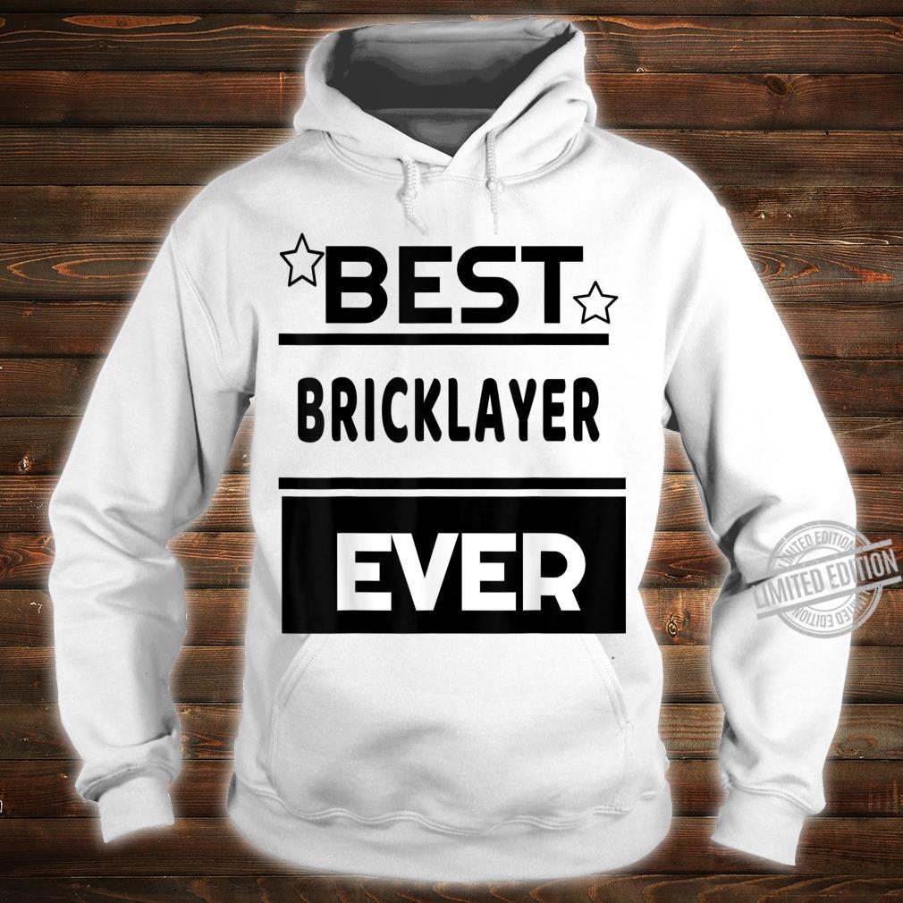 Best Bricklayer Ever winning award Shirt hoodie