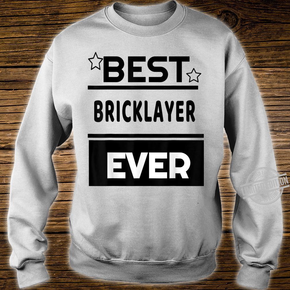 Best Bricklayer Ever winning award Shirt sweater