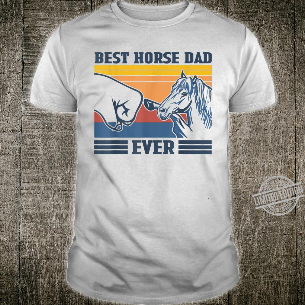 Best Horse Dad Ever Vintage father's day Shirt