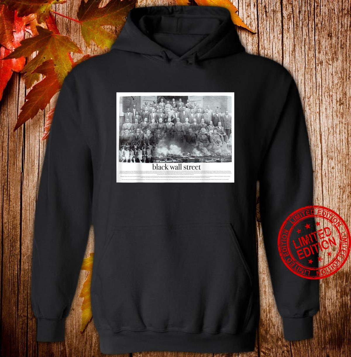 Black Wall Street Shirt hoodie