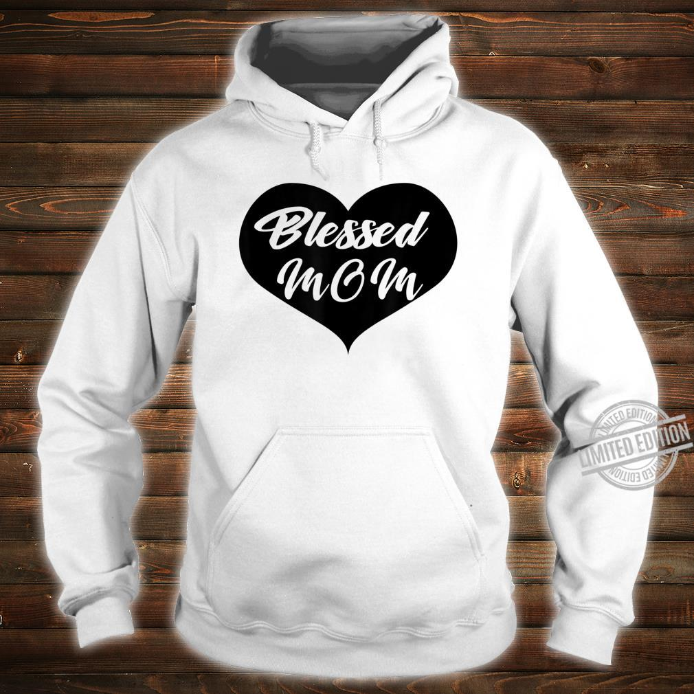 Blessed mom Shirt hoodie