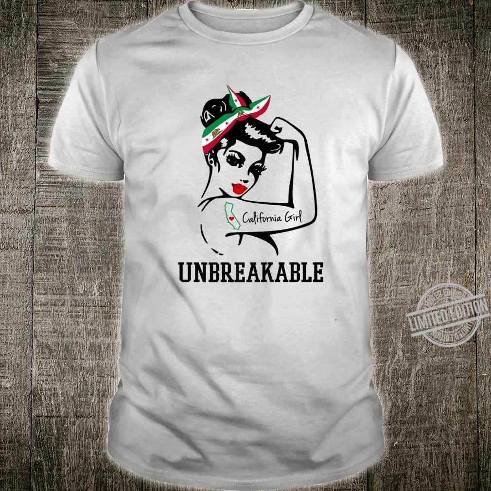 California Girl Unbreakable Shirt Perfect Strong Shirt
