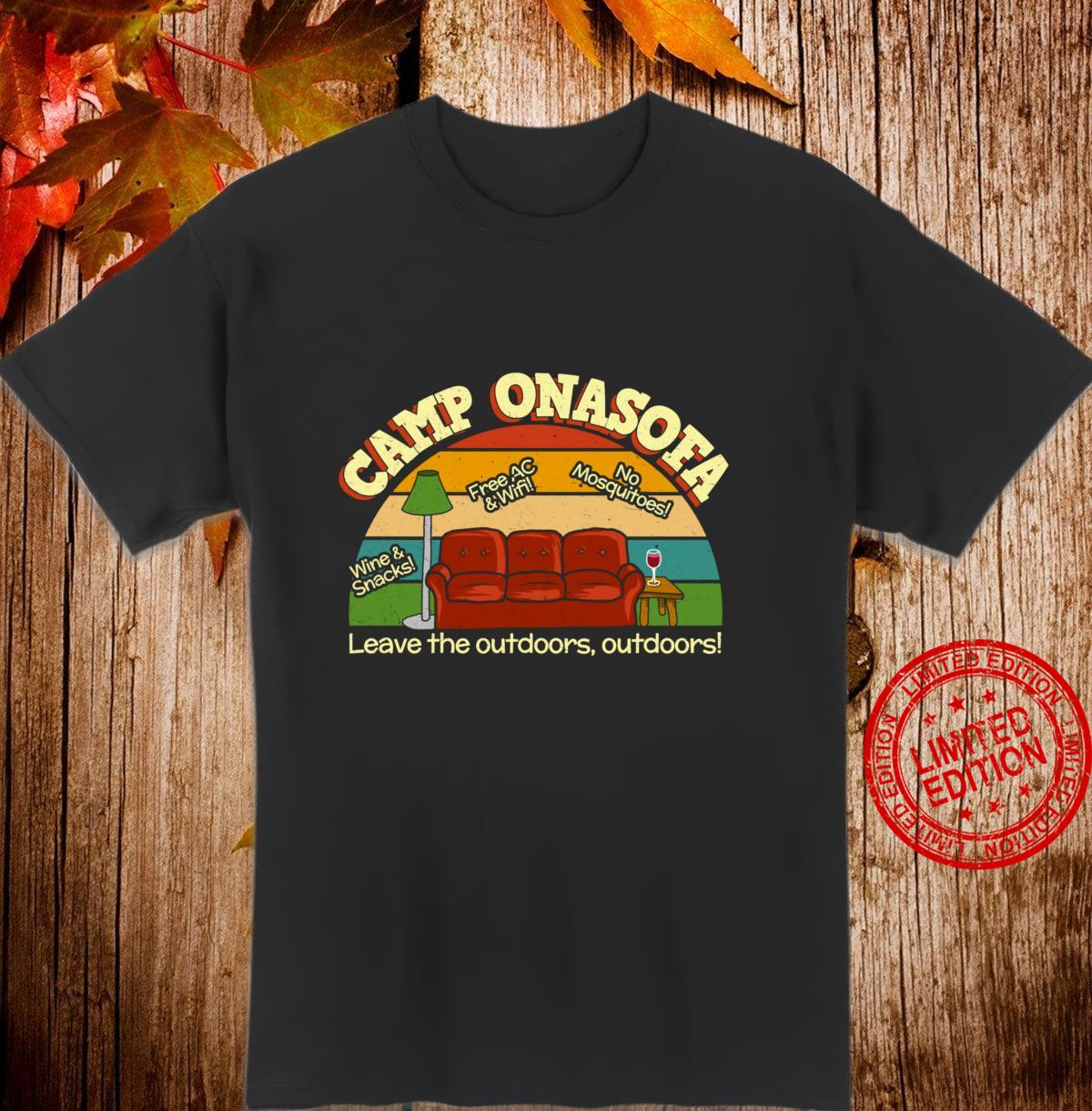Camp OnaSofa Vacation Staycation Glamping with Wine Shirt